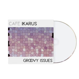 SINGLE Cafe Ikarus-Groovy Issues